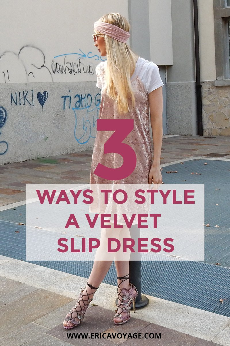 Velvet Slip Dress: 3 Flattering Ways to create a unique look