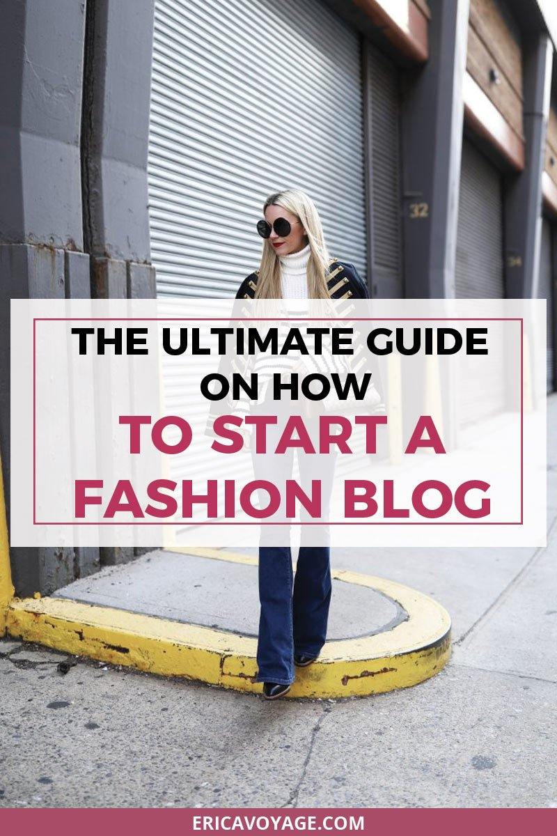 The Ultimate Guide on How to Start a Fashion Blog