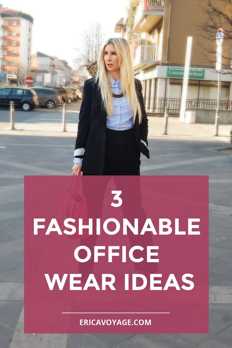 3 Fashionable office wear ideas to look more stylish