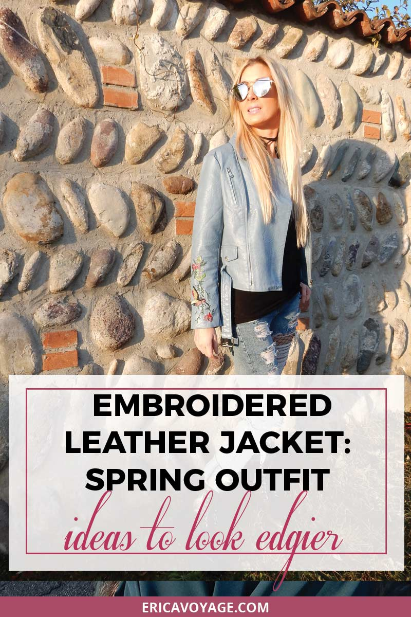 Embroidered leather jacket: spring outfit ideas to look edgier