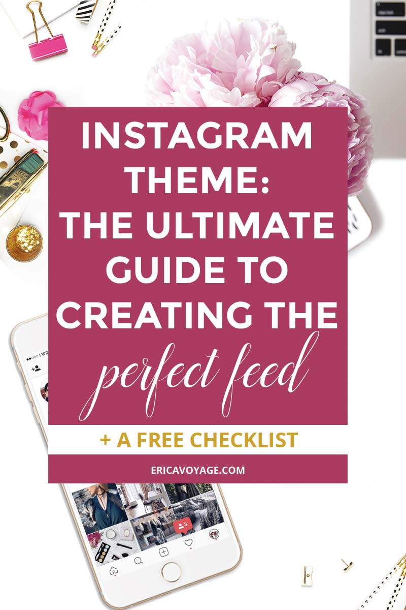 Instagram Theme: the ultimate guide to creating the perfect feed