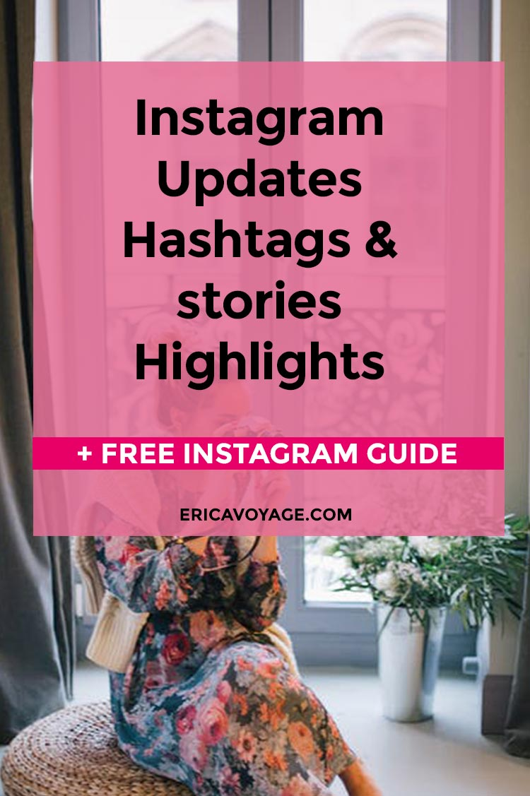 Instagram Updates You Need to Know: Hashtags & stories Highlights